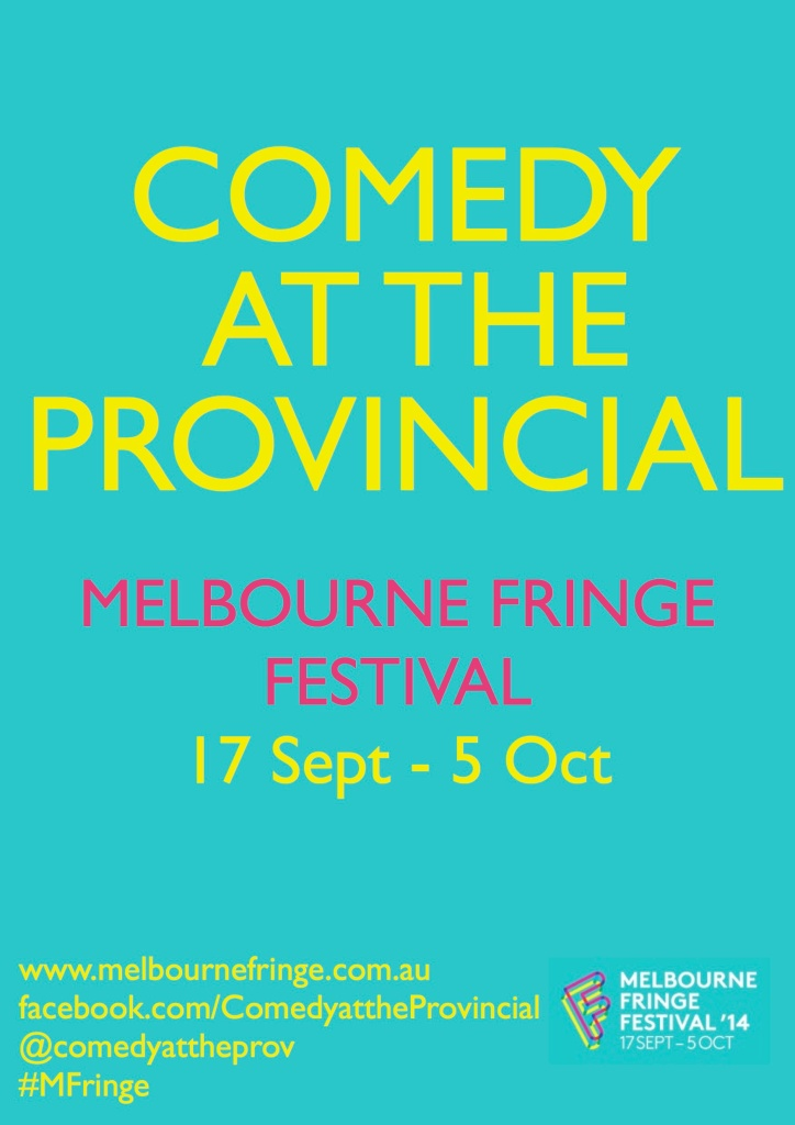 COMEDY AT THE PROV GENERAL